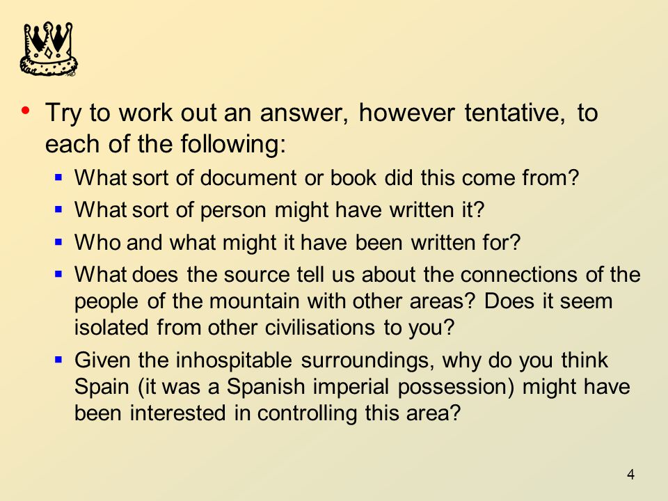 Try to work out an answer, however tentative, to each of the following:
