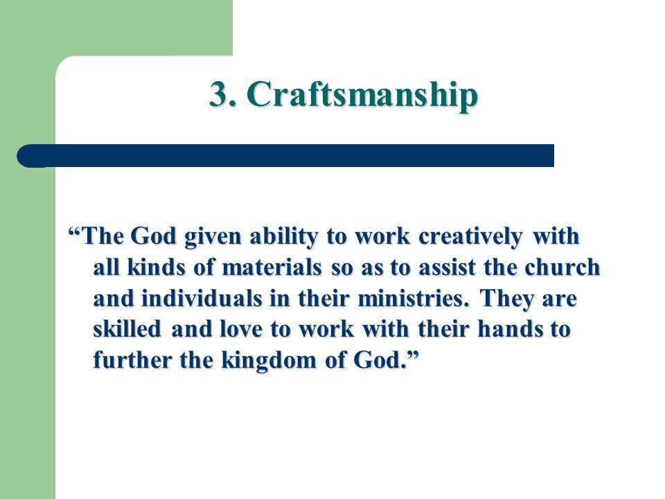 3. Craftsmanship