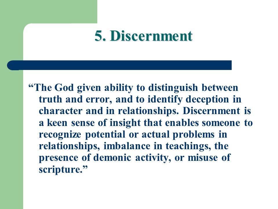 5. Discernment