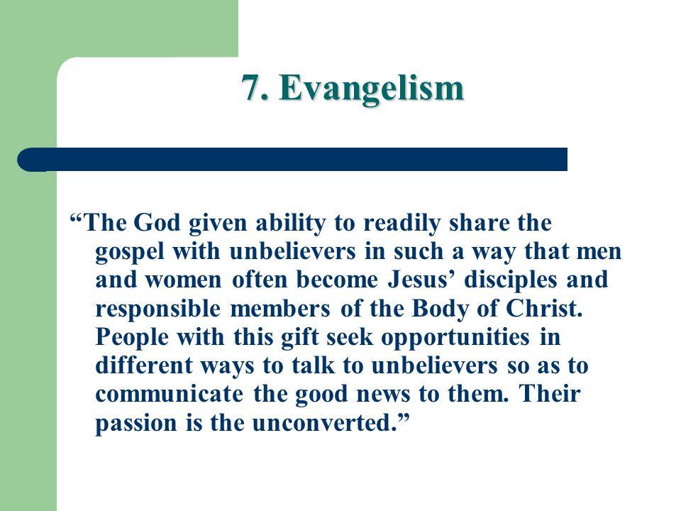 7. Evangelism