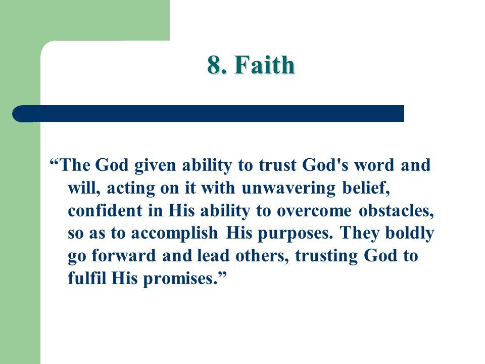 8. Faith