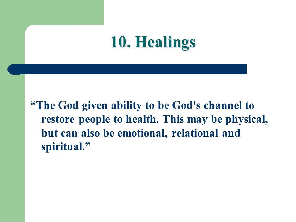 10. Healings