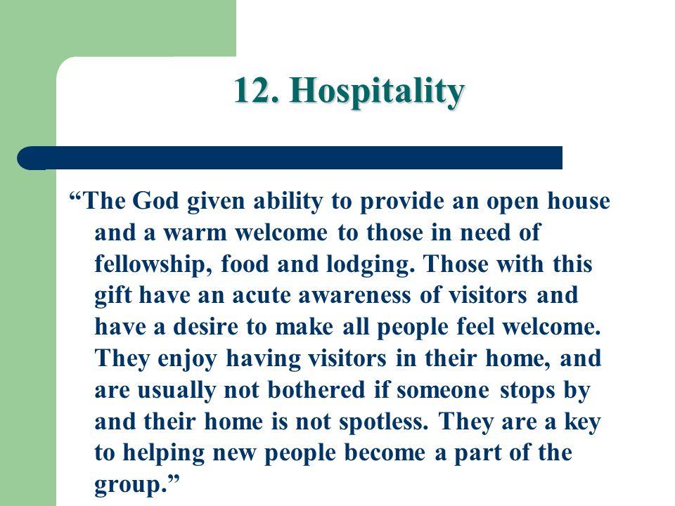 12. Hospitality