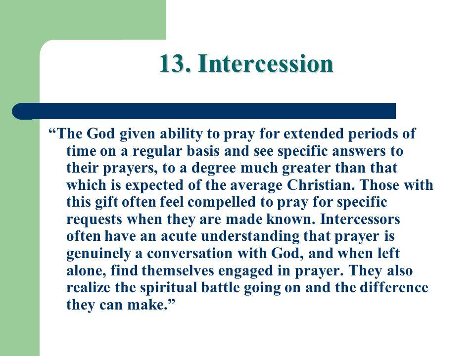 13. Intercession