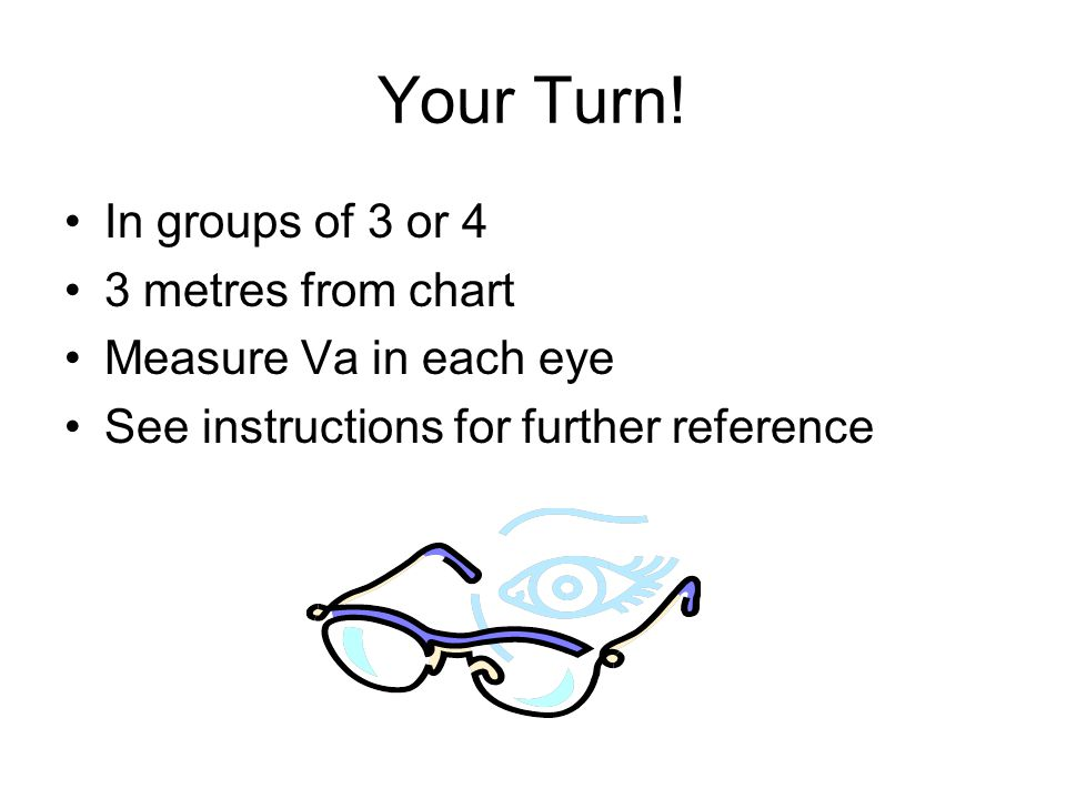 Your Turn! In groups of 3 or 4 3 metres from chart