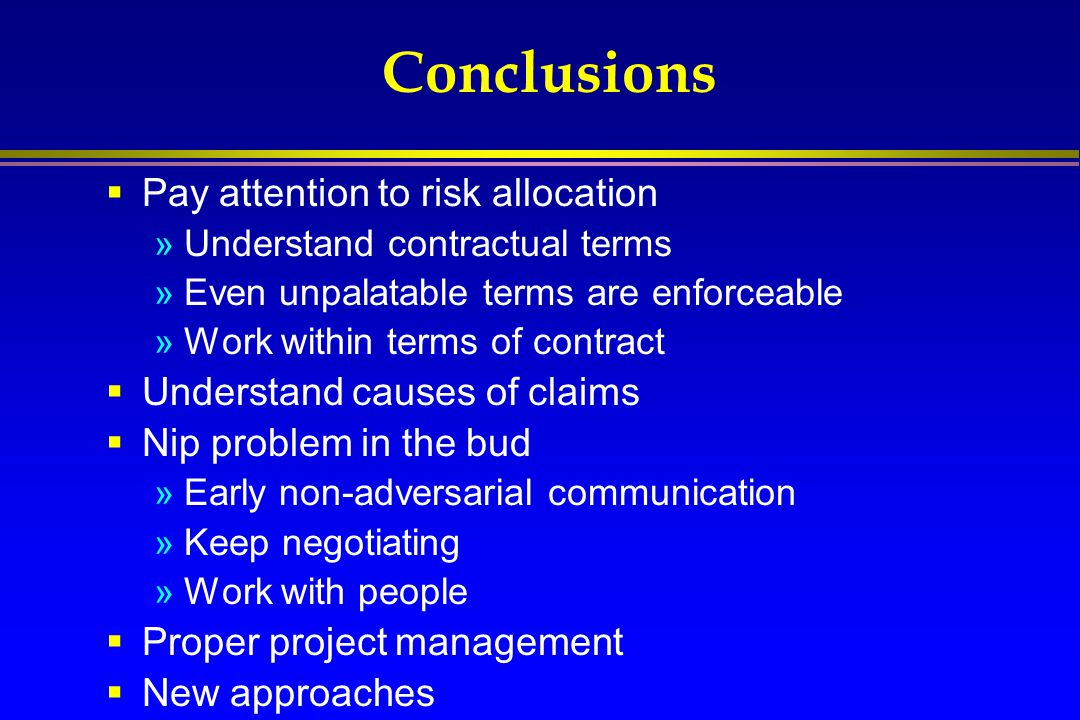 Conclusions Pay attention to risk allocation