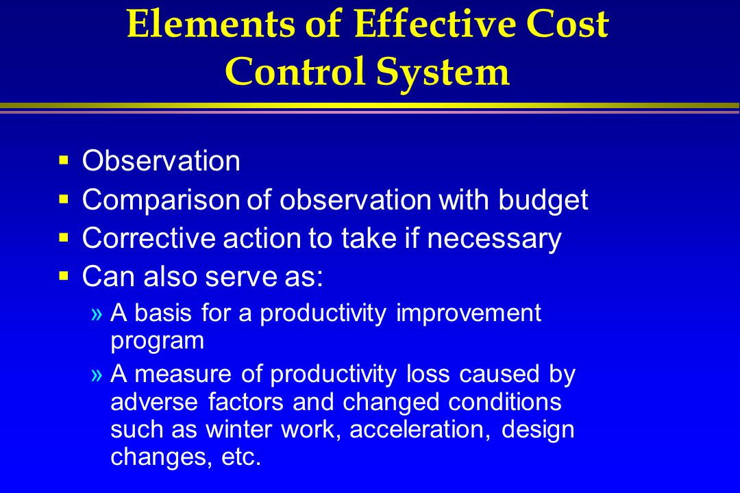 Elements of Effective Cost Control System