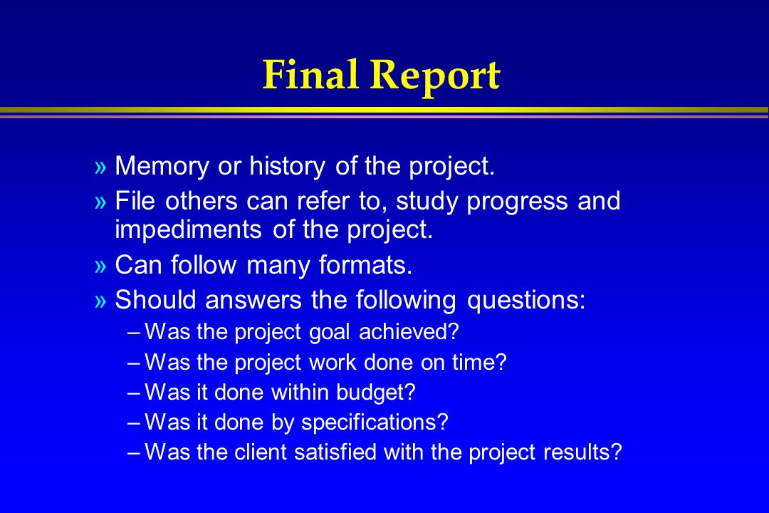 Final Report Memory or history of the project.