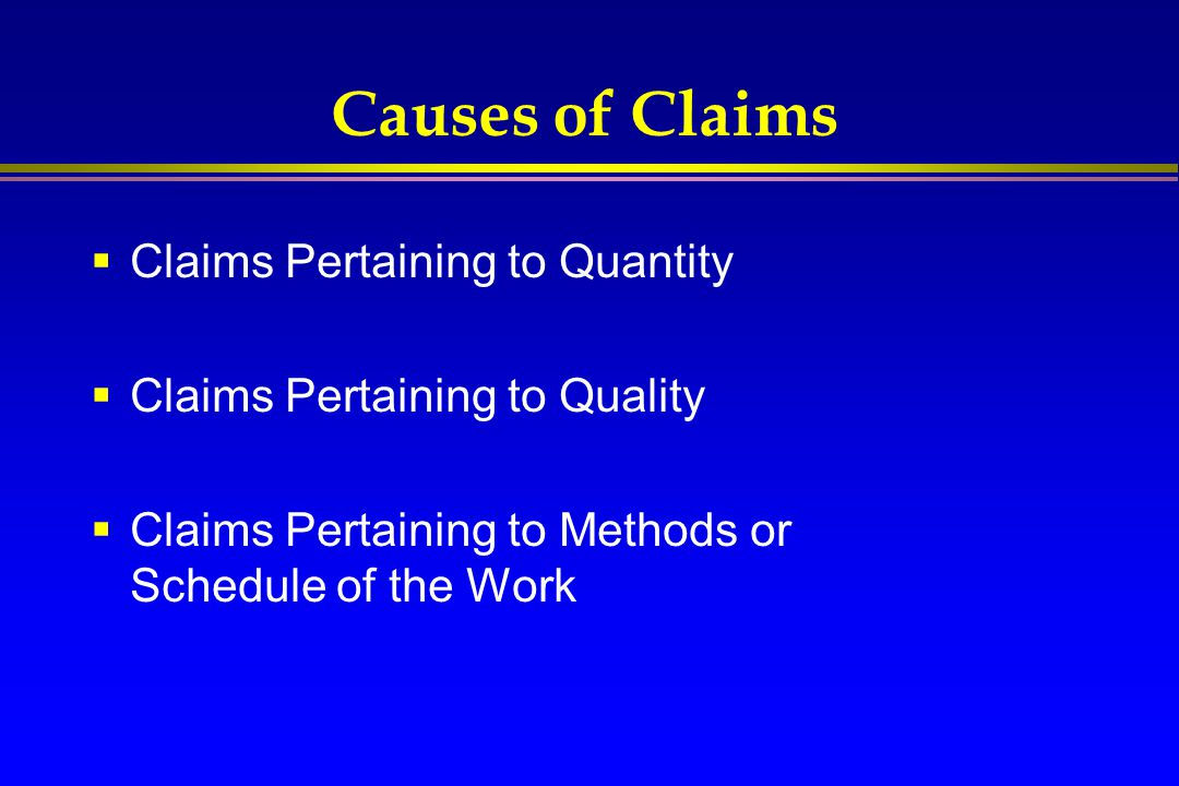 Causes of Claims Claims Pertaining to Quantity