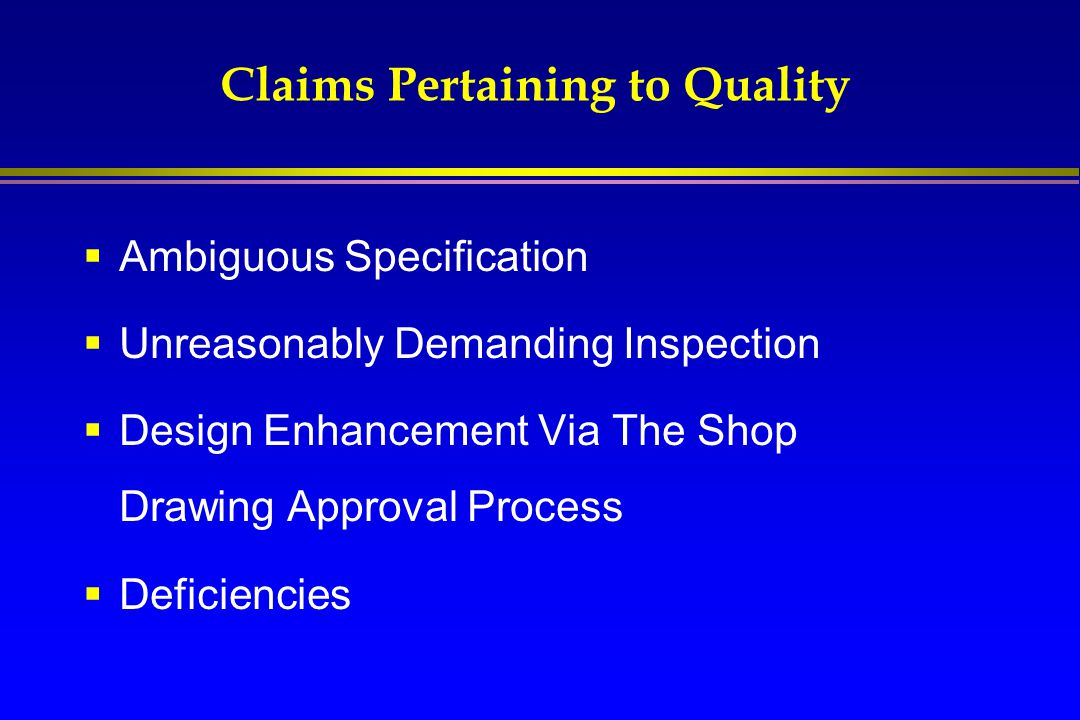 Claims Pertaining to Quality