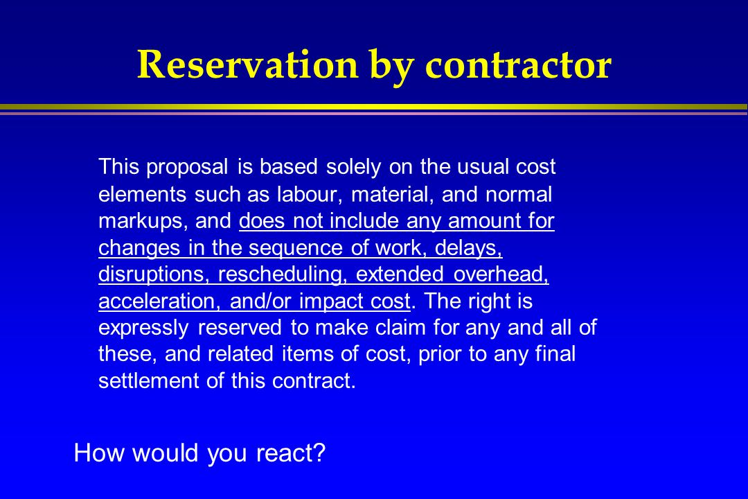 Reservation by contractor