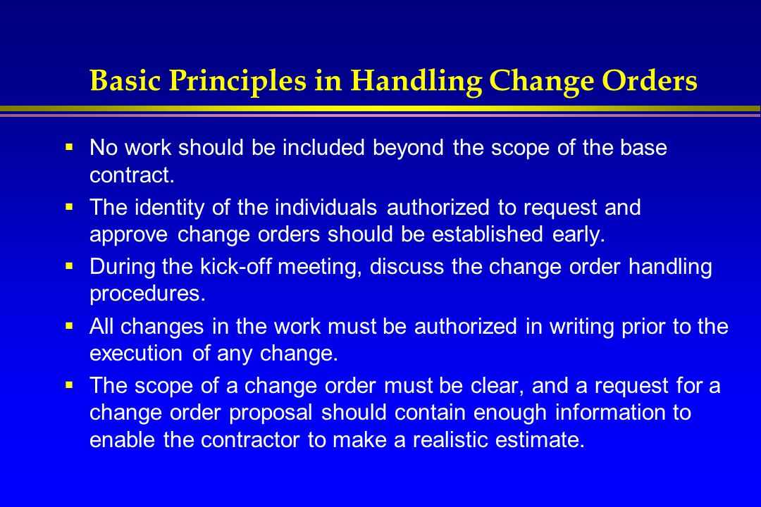 Basic Principles in Handling Change Orders