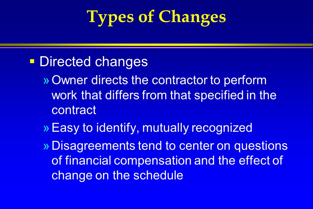 Types of Changes Directed changes