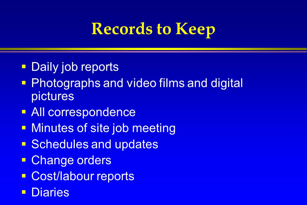 Records to Keep Daily job reports