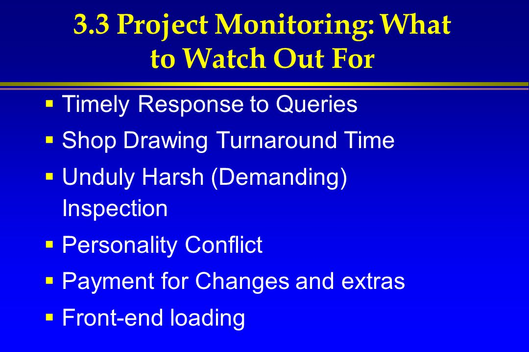 3.3 Project Monitoring: What to Watch Out For