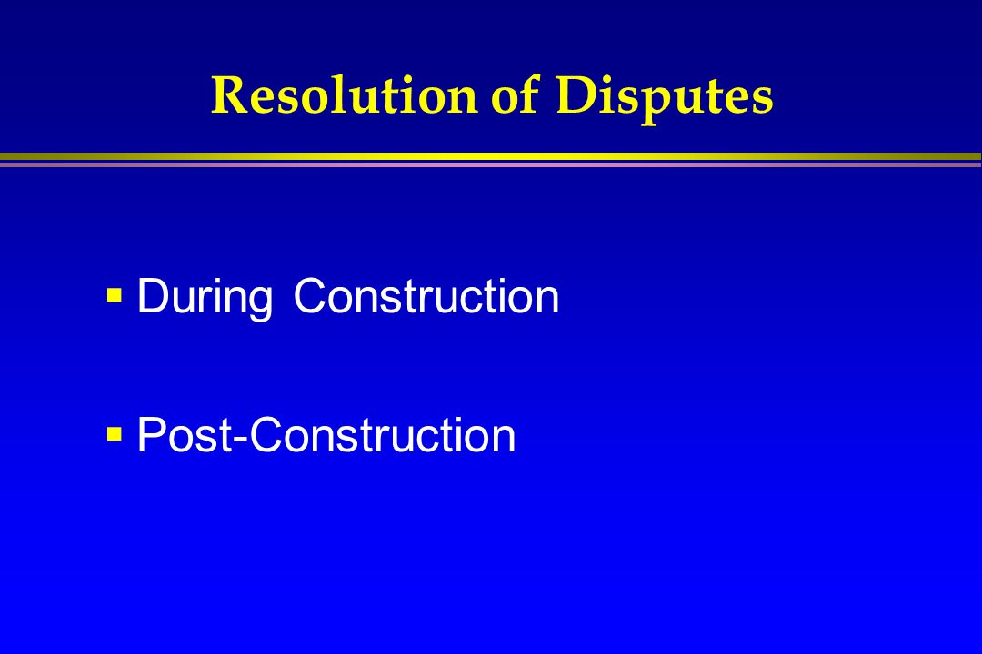 Resolution of Disputes