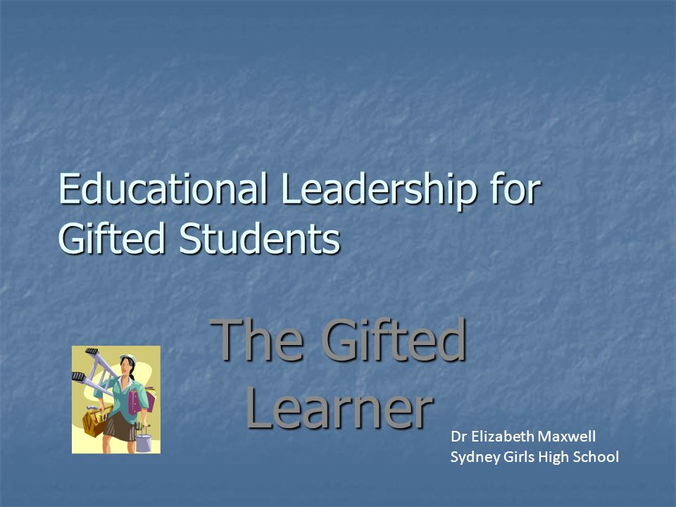 Educational Leadership for Gifted Students