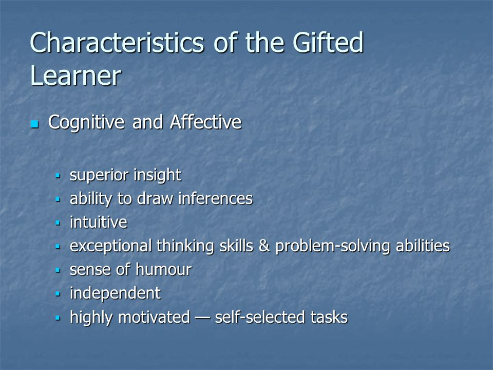 Characteristics of the Gifted Learner
