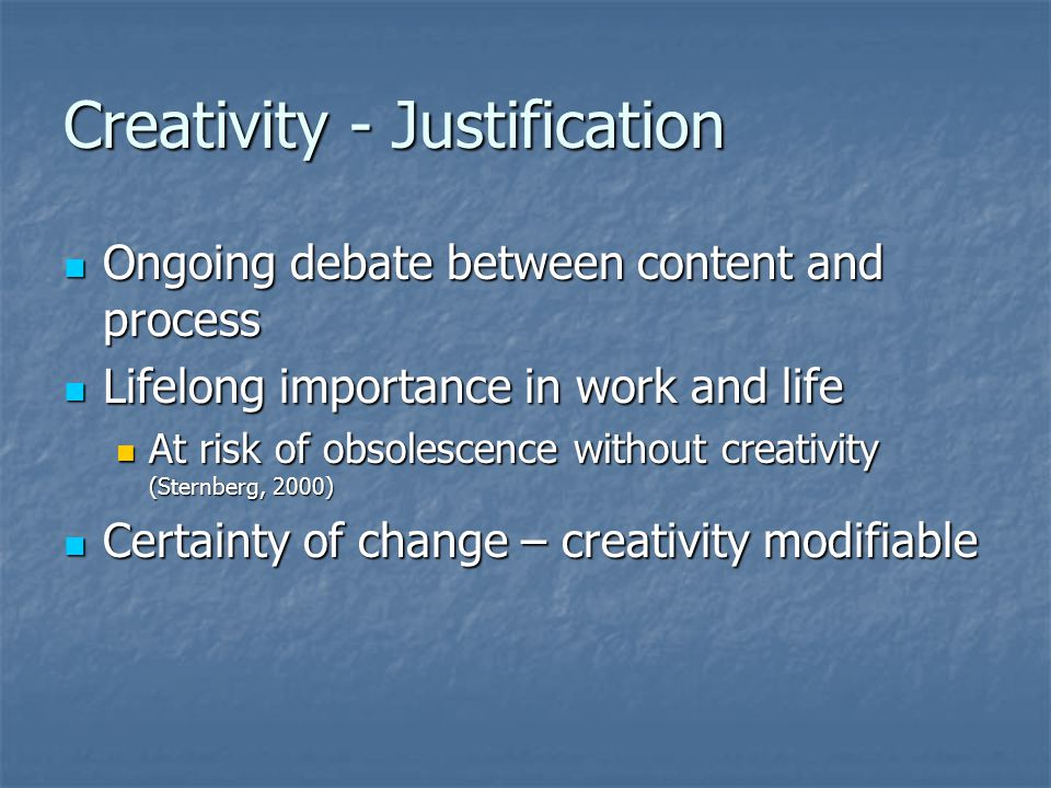 Creativity - Justification
