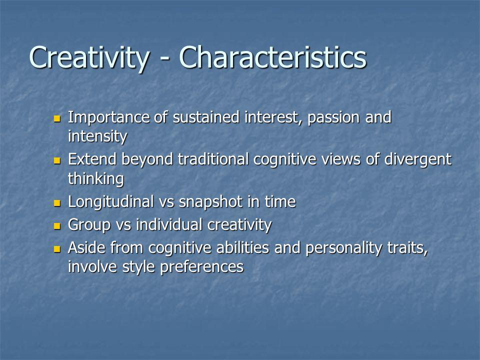 Creativity - Characteristics