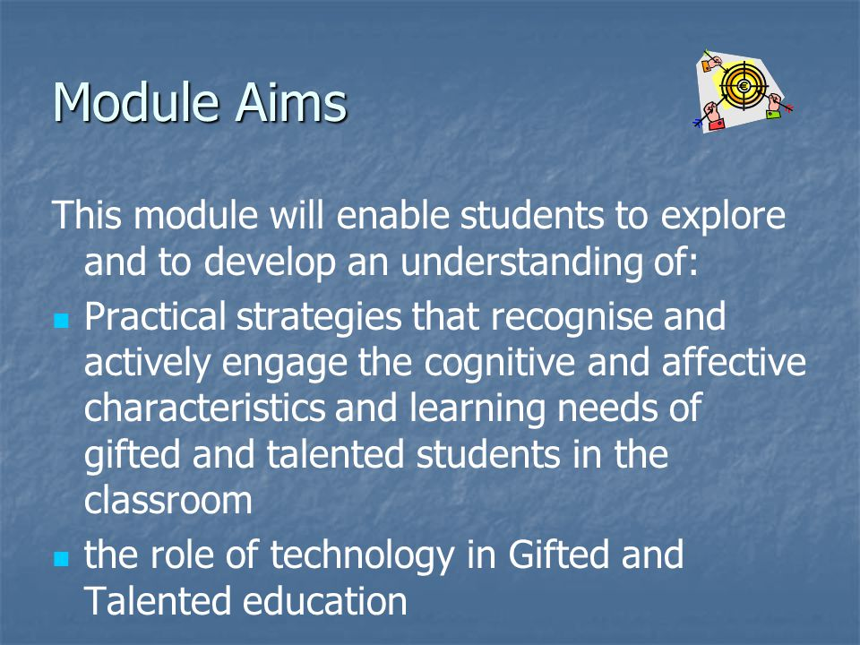 Module Aims This module will enable students to explore and to develop an understanding of:
