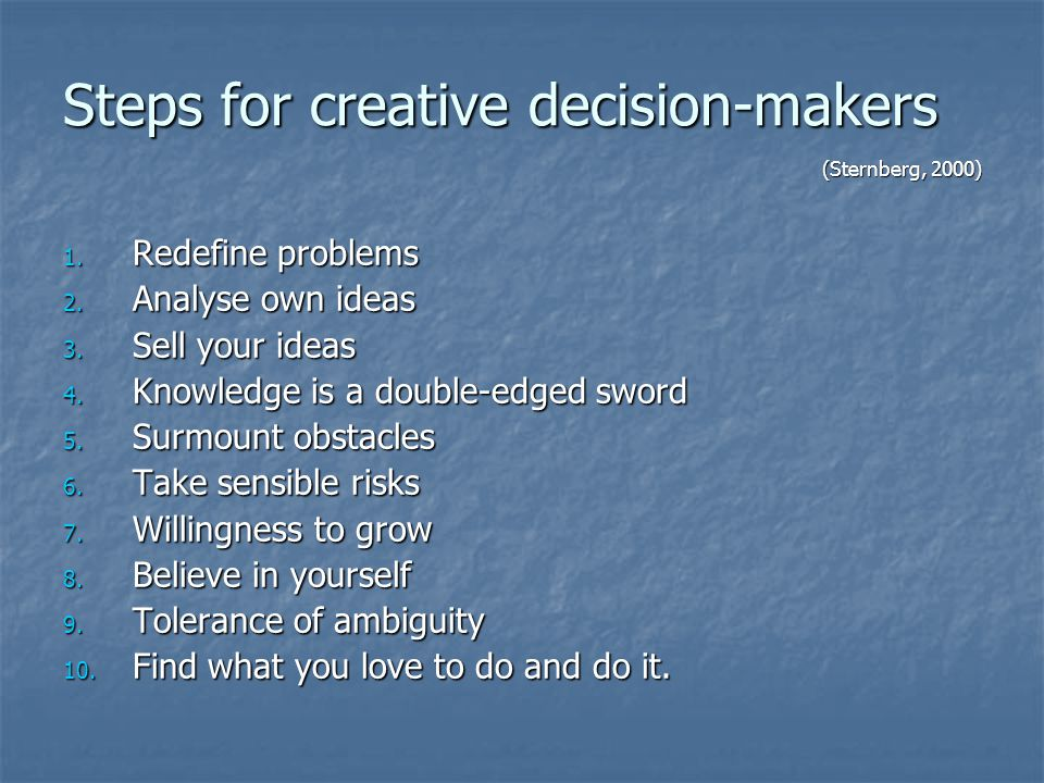Steps for creative decision-makers