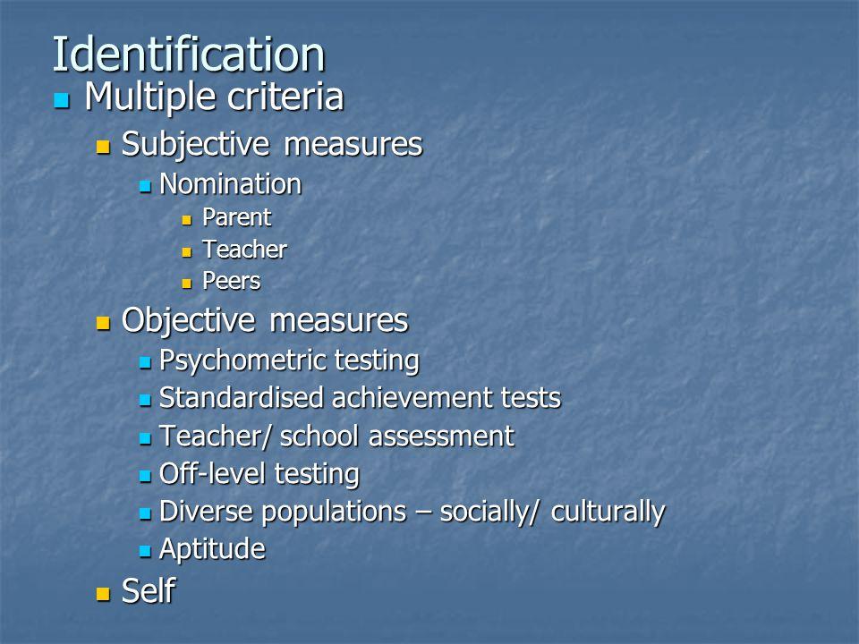 Identification Multiple criteria Subjective measures