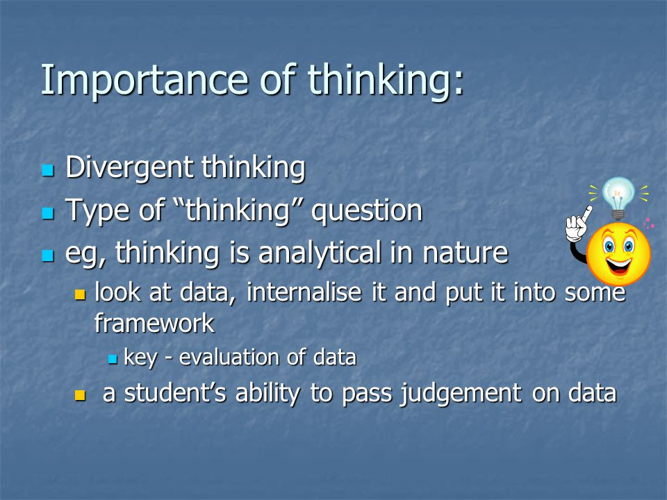 Importance of thinking: