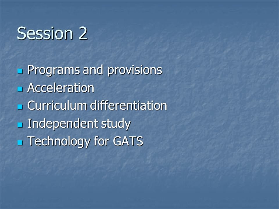 Session 2 Programs and provisions Acceleration