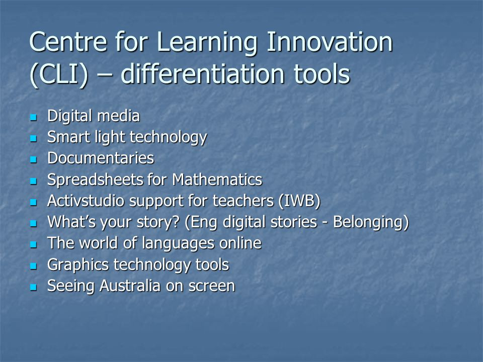 Centre for Learning Innovation (CLI) – differentiation tools