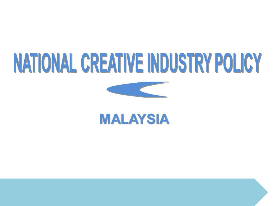 NATIONAL CREATIVE INDUSTRY POLICY