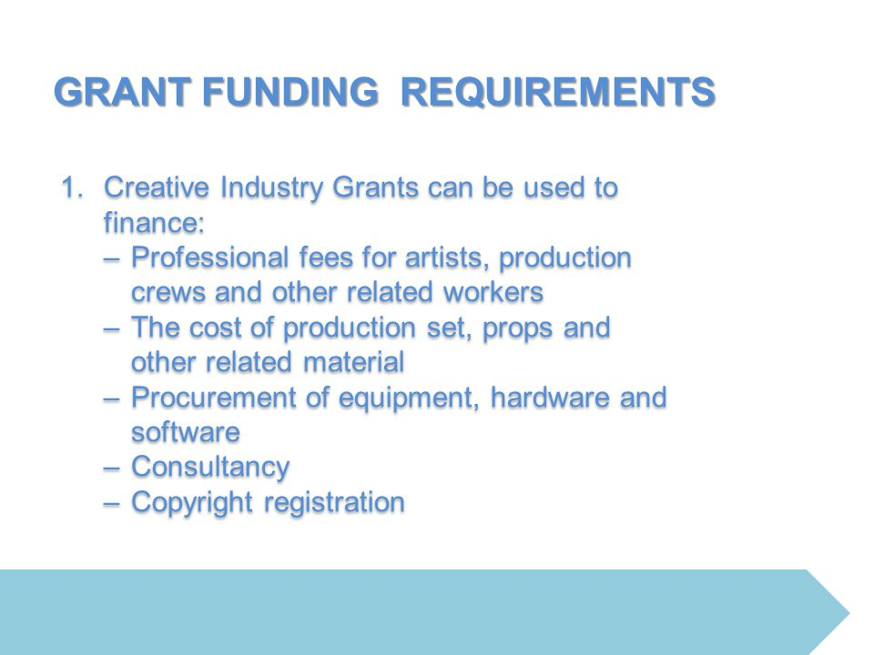 GRANT FUNDING REQUIREMENTS