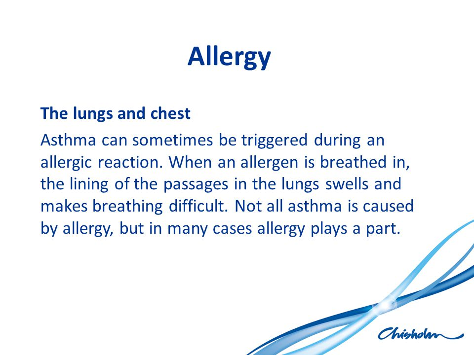 Allergy The lungs and chest