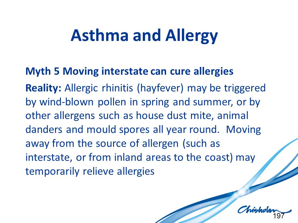 Asthma and Allergy Myth 5 Moving interstate can cure allergies