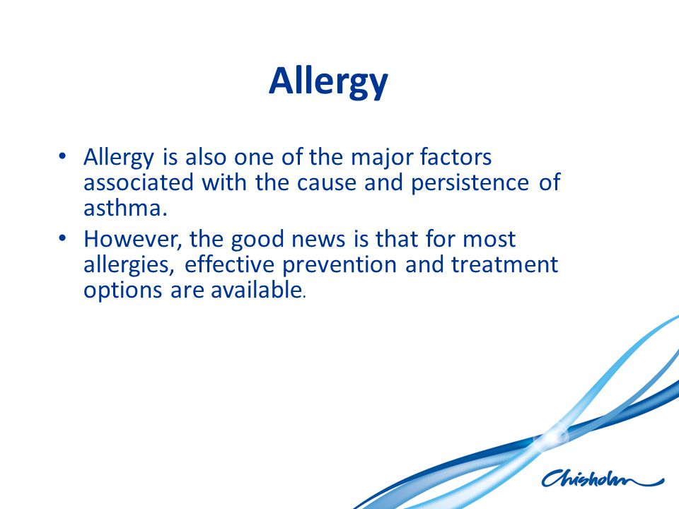 Allergy Allergy is also one of the major factors associated with the cause and persistence of asthma.