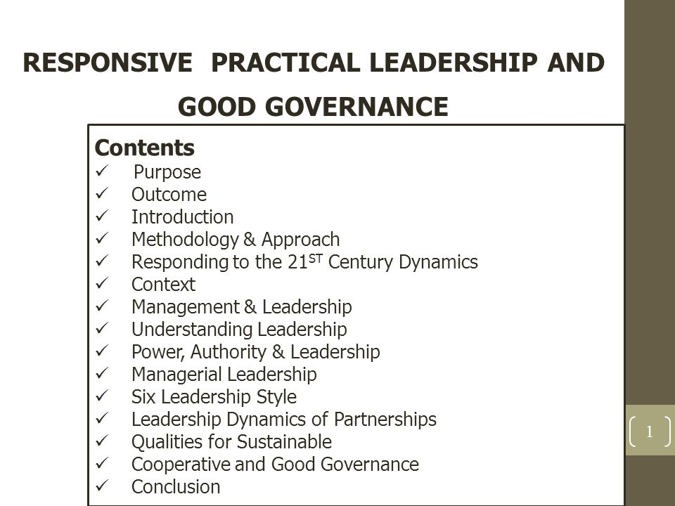 RESPONSIVE PRACTICAL LEADERSHIP AND GOOD GOVERNANCE