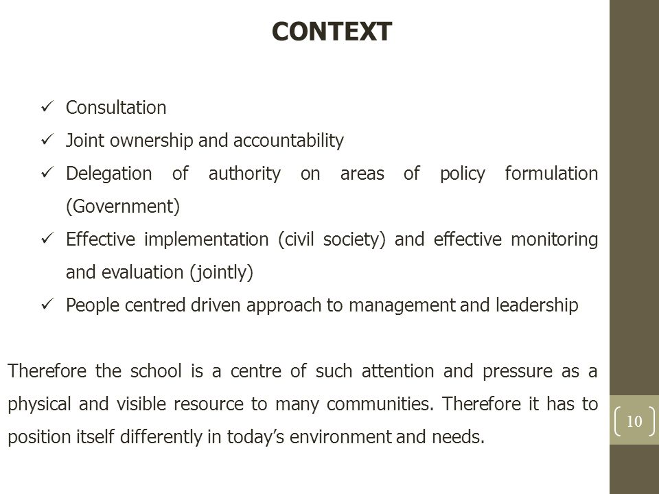 CONTEXT Consultation Joint ownership and accountability