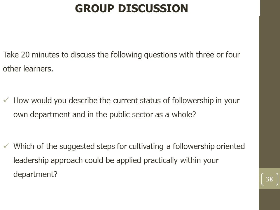 GROUP DISCUSSION Take 20 minutes to discuss the following questions with three or four other learners.