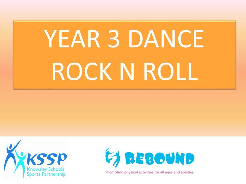 YEAR 3 DANCE ROCK N ROLL