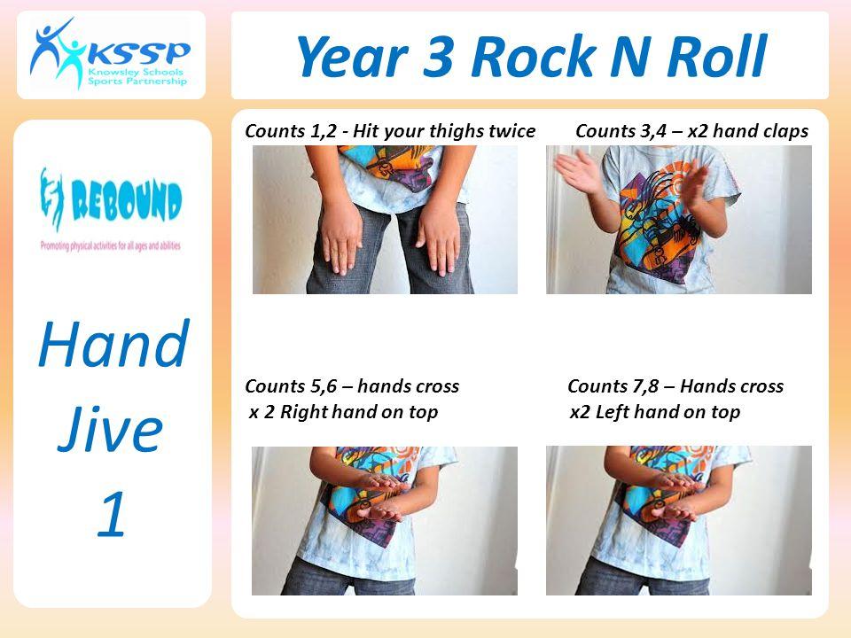 Hand Jive 1 Year 3 Rock N Roll