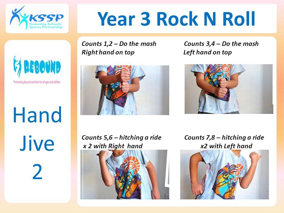 Hand Jive 2 Year 3 Rock N Roll