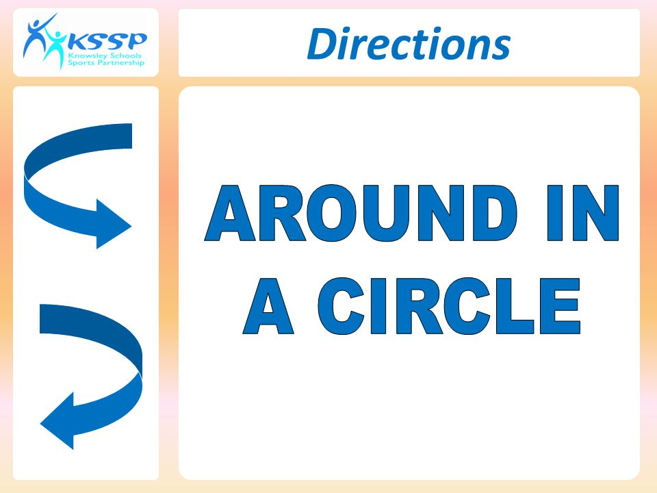 Directions AROUND IN A CIRCLE 82