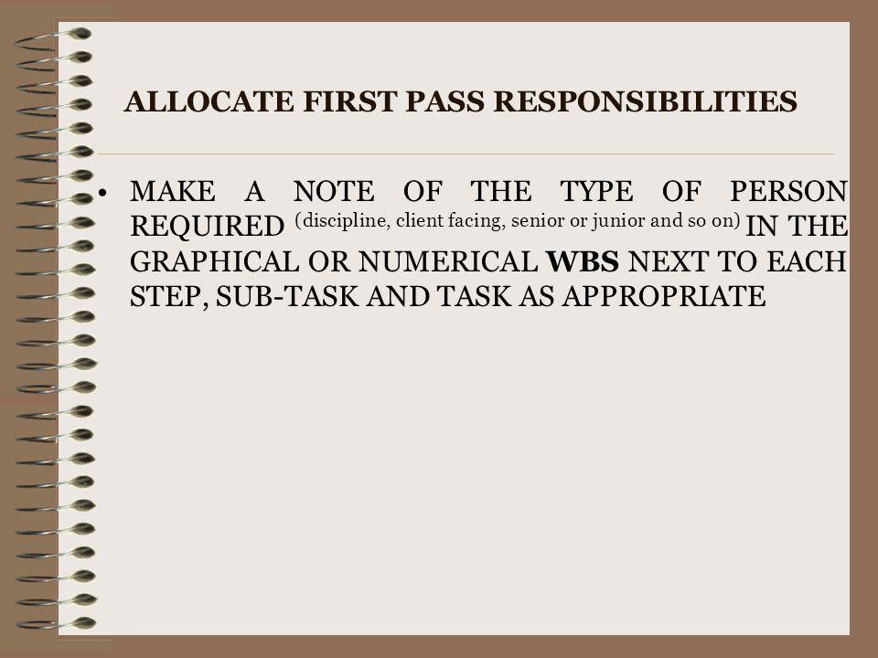 ALLOCATE FIRST PASS RESPONSIBILITIES