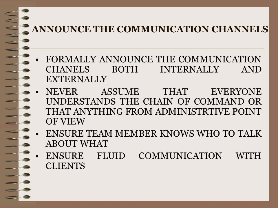 ANNOUNCE THE COMMUNICATION CHANNELS