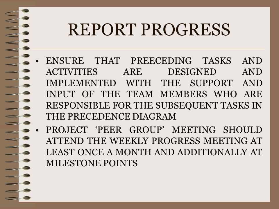 REPORT PROGRESS