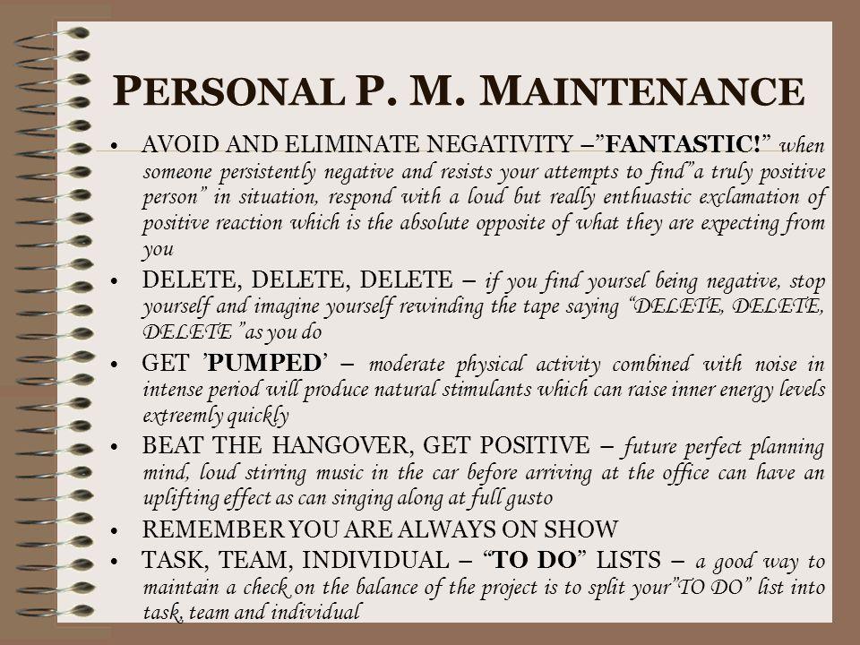 PERSONAL P. M. MAINTENANCE