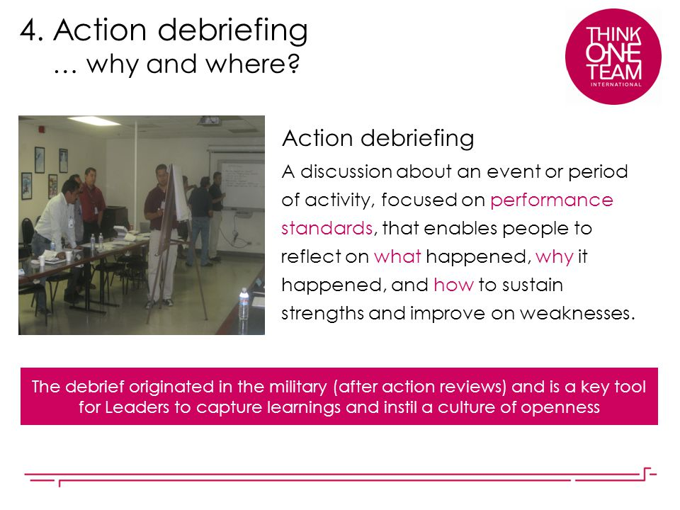 4. Action debriefing … why and where