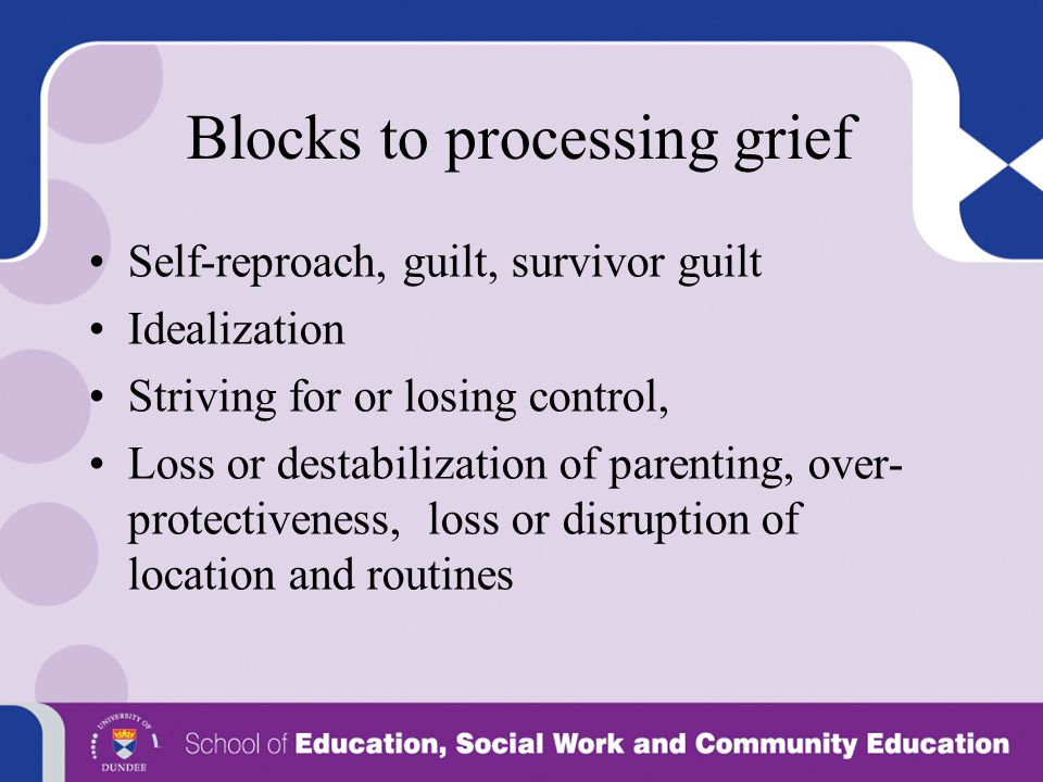 Blocks to processing grief