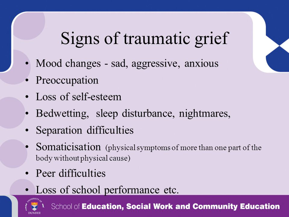 Signs of traumatic grief