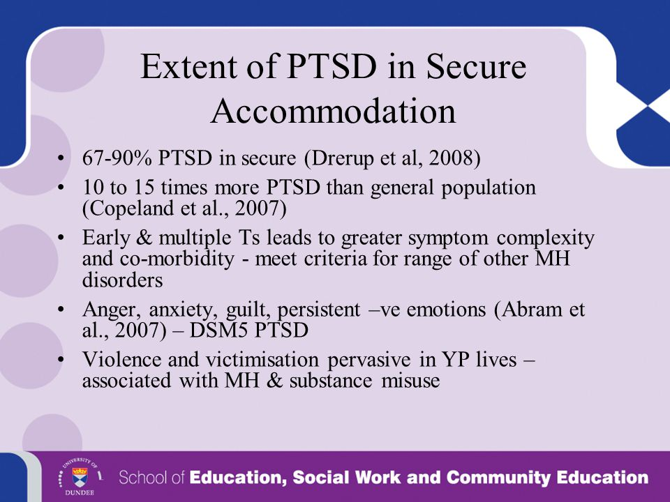 Extent of PTSD in Secure Accommodation